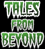 [Tales from Beyond]